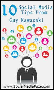 10 Tips From Guy Kawasaki On Building a Social Media Following