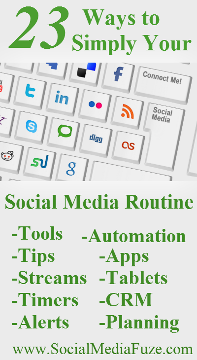 23 Ways to Simplify Your Social Media Routine