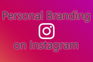 7 Steps to Success in Personal Branding on Instagram