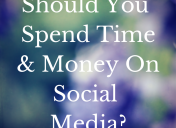 Is Social Media The Right Place to Spend Your Digital Marketing Dollars?