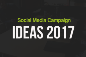10 Social Media Campaign Ideas for 2017