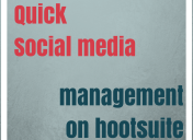 Quick Social Media Management on Hootsuite
