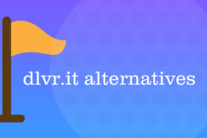 dlvr.it alternatives