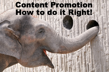 Content promotion- how to promote your blog posts
