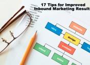 17 Tips For Improving Inbound Marketing Results