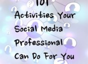 101 Activities Your Social Media Professional Will Do On Facebook, Twitter & Linkedin